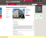 Analysis of Contemporary Architecture, Fall 2009