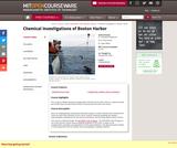 Chemical Investigations of Boston Harbor, January (IAP) 2006