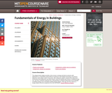Fundamentals of Energy in Buildings, Fall 2010