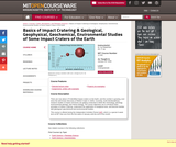 Basics of Impact Cratering & Geological, Geophysical, Geochemical, Environmental Studies of Some Impact Craters of the Earth, January (IAP) 2008