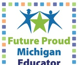 Future Proud Michigan Educator Lesson 6.3:  Professional Growth