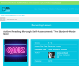 Active Reading through Self-Assessment: The Student-Made Quiz