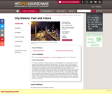 City Visions: Past and Future, Spring 2004