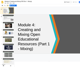 #GoOpen Module 4 - Creating and Mixing Open Educational Resources (Part 1 - Mixing)