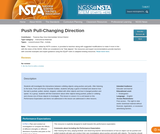 Push Pull-Changing Direction