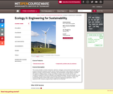 Ecology II: Engineering for Sustainability, Spring 2008