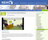 21 Things 4 Students Thing 10: Q4 The Science Myth Busters!