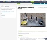 Garden Science: Drop in the Bucket