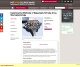 Experimental Methods of Adjustable Tetrode Array Neurophysiology, January (IAP) 2001