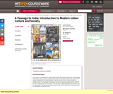 A Passage to India: Introduction to Modern Indian Culture and Society, Spring 2012