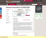 Planning, Communications, and Digital Media, Fall 2004