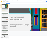 #GoOpen Module 3 - Planning Instructional Designs with OER