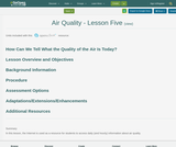 Air Quality - Lesson 5: How Can We Tell What the Quality of the Air Is Today?