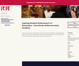Inspiring Student Achievement in 3 Dimensions - Case Study: Hollis Innovation Academy
