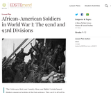 African-American Soldiers in World War I: The 92nd and 93rd Divisions