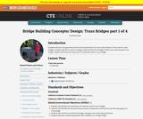 Bridge Building Concepts and Design: Truss Bridges 1 of 4