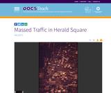 Massed Traffic in Herald Square