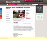 Advanced Topics: Plotting Terror in European Culture, Spring 2004