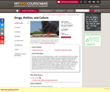 Drugs, Politics, and Culture, Spring 2006