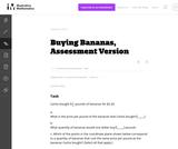7.RP Buying Bananas, Assessment Version